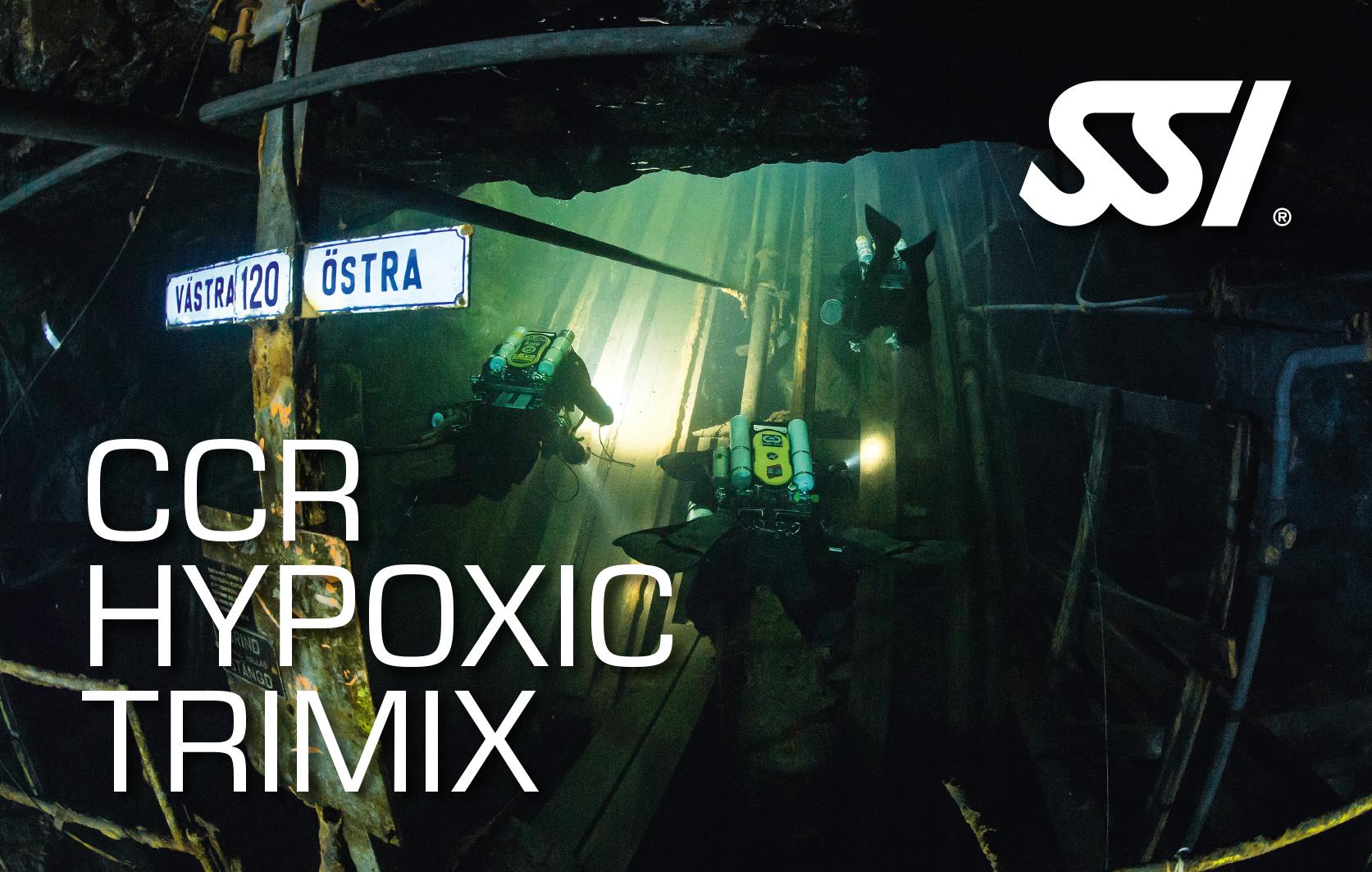 CCR Hypoxic Trimix